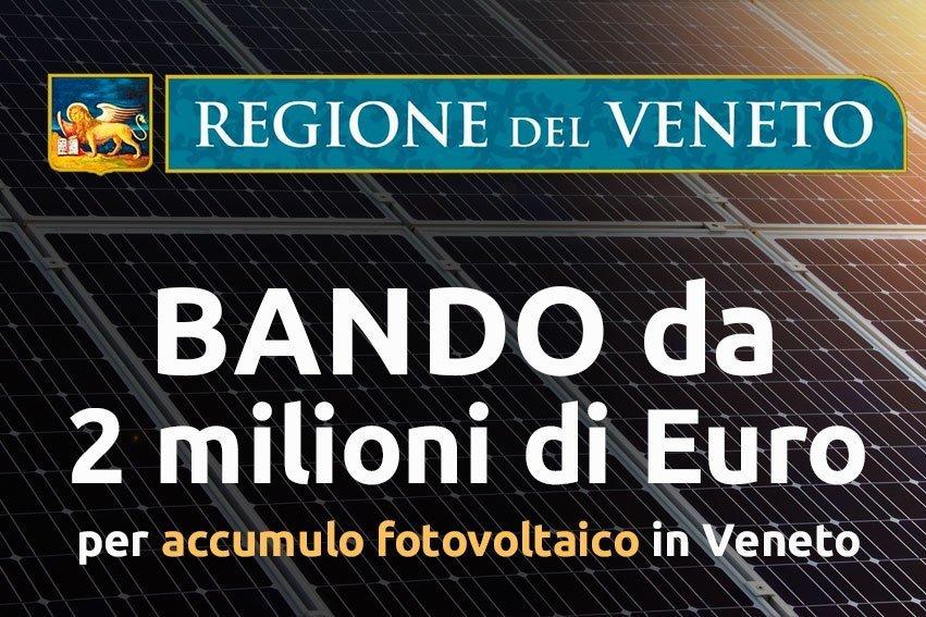 Sistemi di accumulo Bando della Regione Veneto